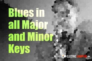 Blues in All Major and Minor Keys